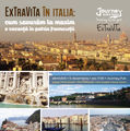 ExTraViTa în Italia: cum savurăm la maxim o vacanță în patria frumuseții