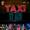 Taxi aniversează 17 ani la Berăria H, pe 29 martie