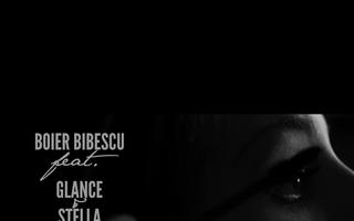 """Boier Bibescu lanseaza piesa """"Povestea ei"""", in colaborare cu Glance si Stella"""