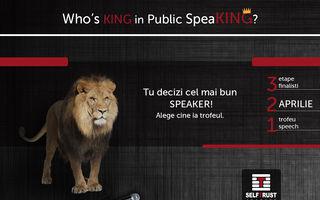 """Decide câştigătorul unui show unic în România: """"Who`s King in Public SpeaKING?""""!"""
