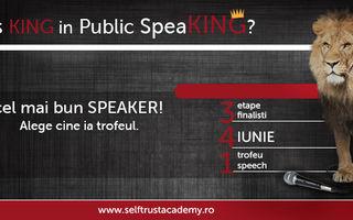 Who`s King in Public SpeaKING? Ediția a IV-a