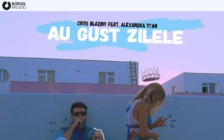 "Criss Blaziny si Alexandra Stan lanseaza single-ul si videoclipul ""Au gust zilele"""