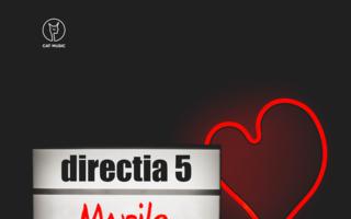 """Directia 5 lanseaza versiunea de studio a piesei """"Marile Iubiri"""""""
